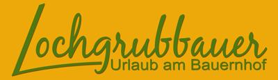 Lochgrubbauer